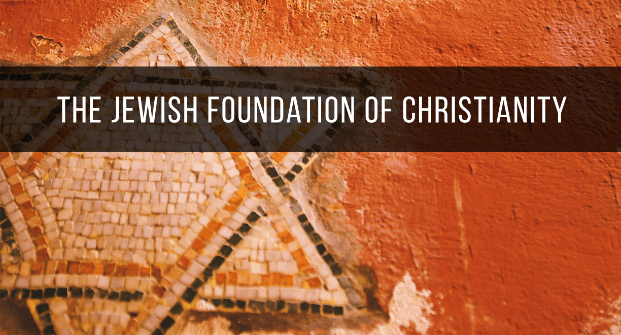 The Jewish Foundation of Christianity thumbnail image