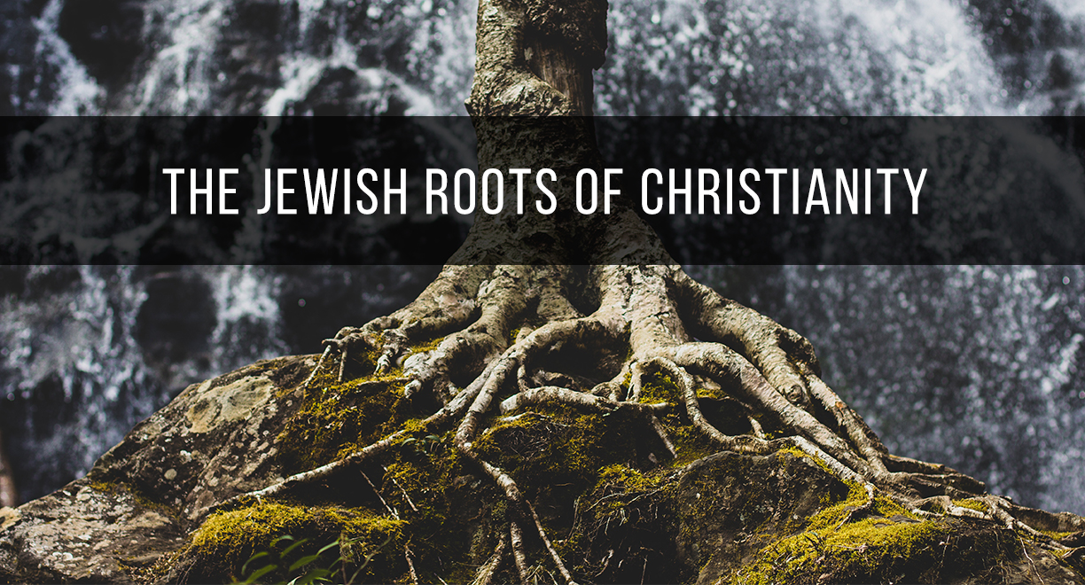The Jewish Roots of Christianity thumbnail image