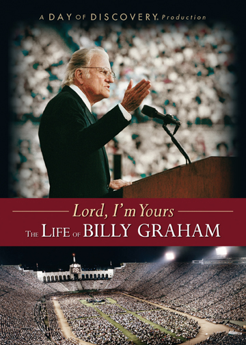 Lord, I'm Yours: The Life of Billy Graham thumbnail image