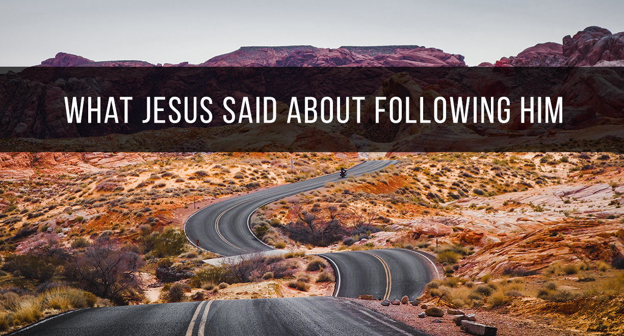What Jesus Said About Following Him thumbnail image